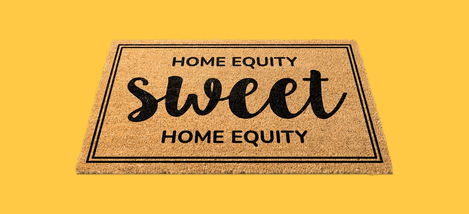 "Doormat labeled ""Home Equity Sweet Home Equity"" on yellow background"